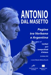 Antonio Dal Masetto. Pagine tra Verbano e Argentina